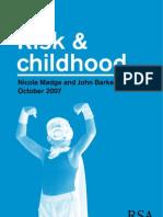 Risk and Childhood Madge Baker 2007