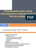 02 Caractezic3a7c3a3o Tc3a1ctil Visual Granulometria e Determinac3a7c3a3o Do Teor de Umidade[1]