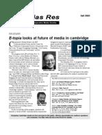 In Medias Res, Fall 2003