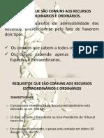 REQUISITOS QUE SÃO COMUNS AOS RECURSOS EXTRAORDINÁRIOS E
