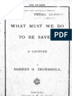 5- Ingersoll - What Must We Do to Be Saved