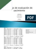 Trabajo de evaluación de yacimiento