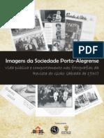 Imagens da Sociedade Porto-alegrense