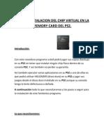 Guia de Instalacion Del Chip Virtual en La Memory Card Del Ps2