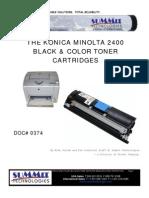 THE KONICA MINOLTA 2400 BLACK & COLOR TONER CARTRIDGES