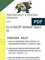 PSIKOSA AKUT & PSIKOSA ORGANIK (2).ppt