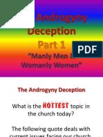 The Androgyny Deception