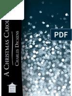 Christmas Carol, A - Charles Dickens