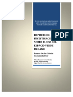Reporte de Investigacion Sobre El Uso Del Espacio Verde Urbano