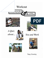 Interests and Skills. An occupational interests quiz with scores and discussion