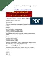 Números relativos inteiros e fracionários, operações e propriedades