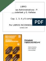 Libro Sistemas Administrativos - P. Schoderbek y G. Kefalas (Libro que no está en Internet, aquí publico parte del)