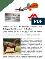 Cavalos de raça de Eduado acusado pelo 'Estupro Coletivo' serão leiloados