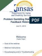 July 2013 Stakeholders Webinar
