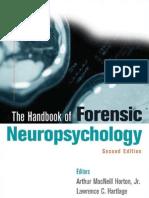 THE HANDBOOK OF FORENSIC NEUROPSYCHOLOGY