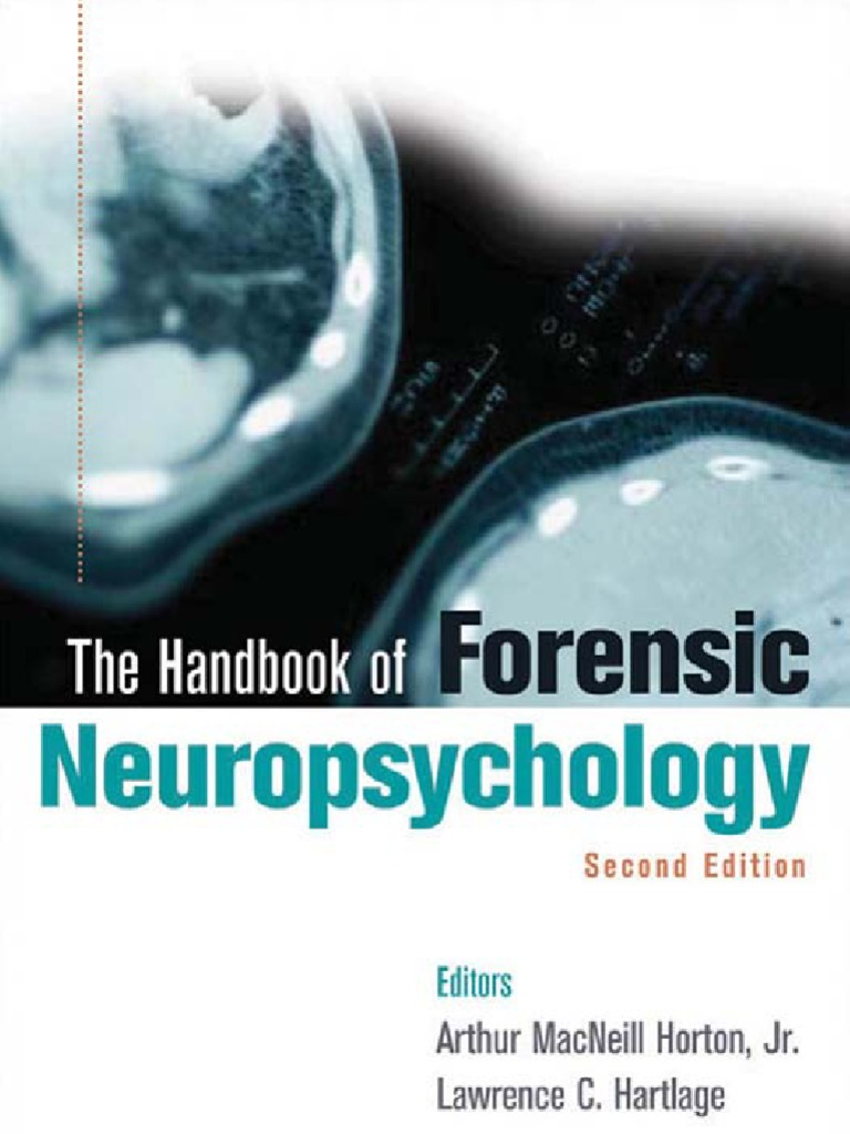 Ask Expert What Is Neuropsychological >> The Handbook Of Forensic Neuropsychology Central Nervous System