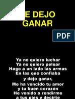 Te Dejo Ganar