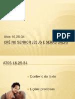 1108 Crê no senhor jesus e serás salvo
