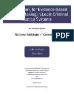 EBDM FrameworkA Framework for Evidence-Based Decision Making in Local Criminal Justice Systems