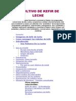 El Cultivo de Kefir de Leche, Articulo Completo, Mejoras, Beneficios Tratamientos