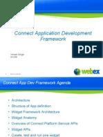 Connect Application Development Framework Vikram Singh 3/12/08 1 WebEx