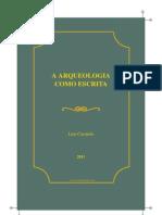 Carmelo Luis Arqueologia Como Escrita