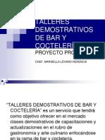 TALLERES DEMOSTRATIVOS DE BAR Y COCTELERÍA (1)