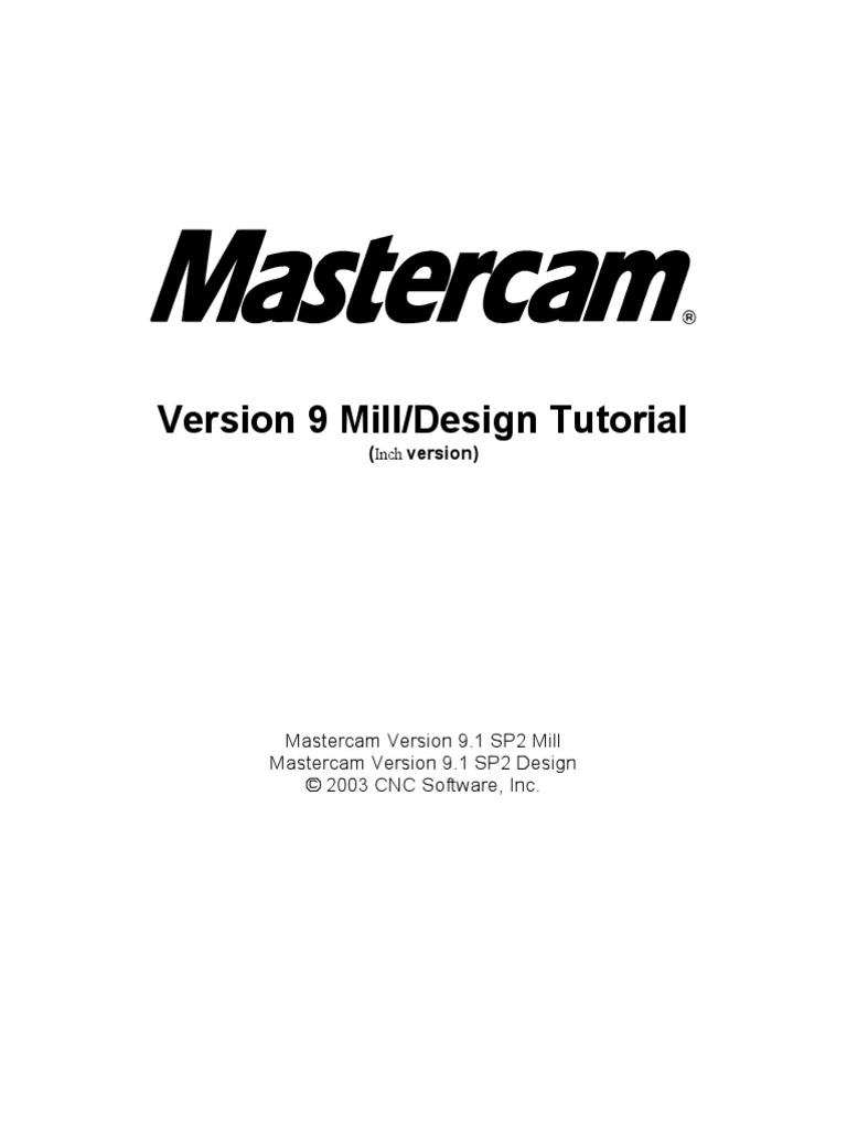 mill tutorial inch v9 1 sp2 changes inch source code machine tool rh scribd com Mastercam Art Tutorial Mastercam 9.1 Hasp