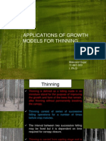 Application of Growth Models in Thinning