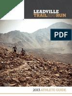 Leadville 100 Miles 2013 Guía del corredor / Runner´s Guide