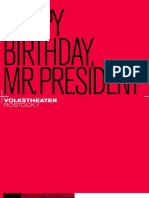 Volkstheater Rostock 2013 HAPPY BIRTHDAY, MR. PRESIDENT (UA) Kriss Russman