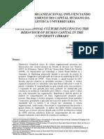 Duarte, Et Al. a Cultura Organizacional Influenciando o Comportamento Do Capital Humano...