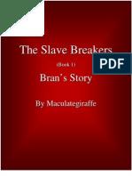 Slave Breakers 1