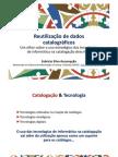Reutilização de dados catalográficos