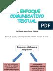 El Enfoque Comunicativo Textual - Noemi