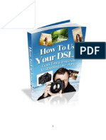 How to Use Your DSLR