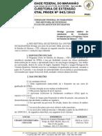 Edital Nº 0432013 Processo seletivo CEI 2013.2