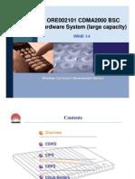 ORE002101 CDMA2000 BSC Hardware System (Large Capacity) ISSU