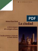 Park Robert Ezra La Ciudad y Otros Ensayos de Ecologia Urbana
