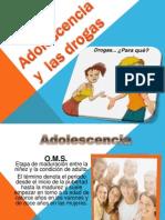 La Adolescencia y Las Drogas