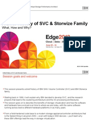 IBM® Edge2013 - A Brief History of SVC and Storwize Family