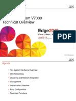IBM® Edge2013 - IBM Flex System V7000 Technical Overview