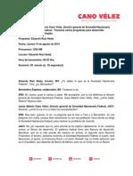 15-08-13 VERSION ESTENOGRAFICA DE ENTREVISTA DE CANO VELEZ CON RUIZ HEALY