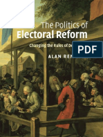 Alan Renwick the Politics of Electoral Reform Changing the Rules of Democracy 2011