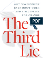 The Third Lie_ Why Government Programs Don't Work-And a Blueprint for Change