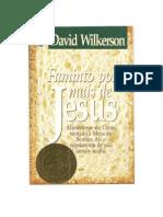 Famintos Por Mais de Jesus - David Wilkerson