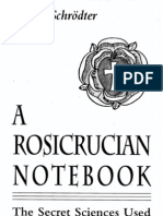 Willy Schrodter a Rosicrucian Notebook the Secret Sciences Used by Members of the Order