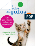 Os Segredos Dos Gatos - Tudo Para Entender e Ensinar Seu Companheiro