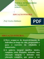 SLIDE - EDUCAÇÃO INTEGRAL