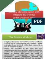 cad bury manages a crisis withintegratedmarketing communication